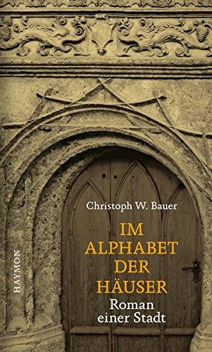 9783852185460: Im Alphabet der Häuser: Roman einer Stadt