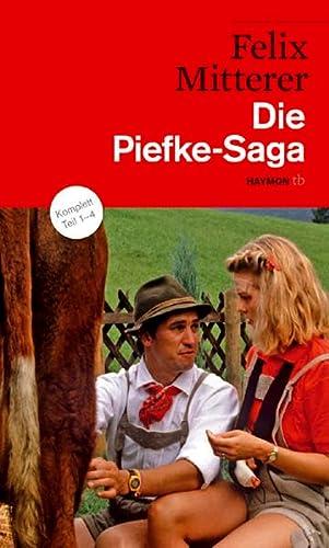 Die Piefke-Saga: Komödie einer vergeblichen Zuneigung: Mitterer, Felix