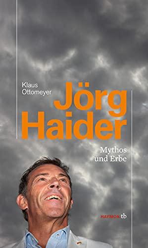 9783852188522: Jörg Haider: Mythos und Erbe