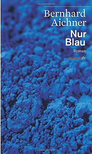 9783852189031: Nur Blau