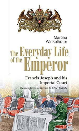 9783852189277: The Everyday Life of the Emperor