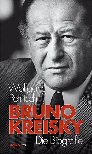 9783852189420: Bruno Kreisky: Die Biografie