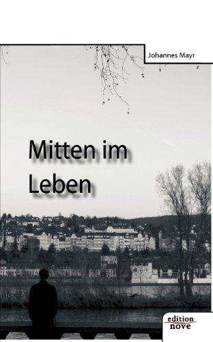 9783852510811: Mitten im Leben (German Edition)