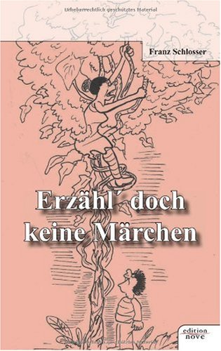 9783852512129: Erzähl' Doch keine Märchen (German Edition)