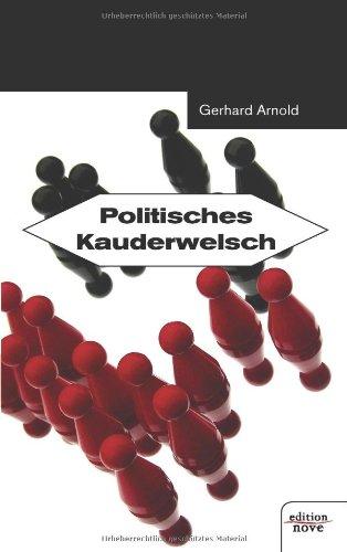 Politisches Kauderwelsch: Gerhard Arnold