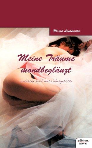 9783852515502: Meine Träume mondbeglänzt (German Edition)