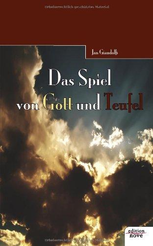 9783852515540: Das Spiel von Gott und Teufel (German Edition)