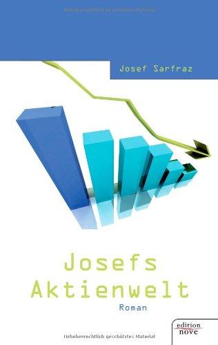 9783852515731: Josefs Aktienwelt