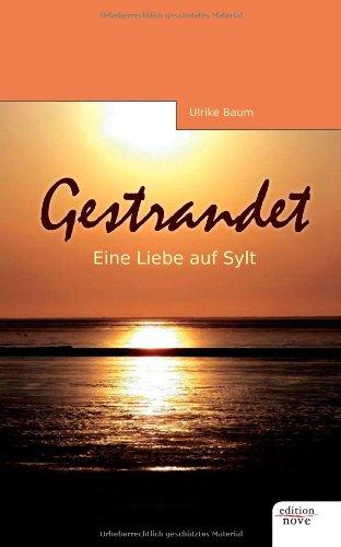 9783852516165: Gestrandet: eine Liebe auf Sylt