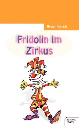 9783852516981: Fridolin Im Zirkus (German Edition)