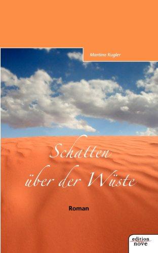 Schatten über der Wüste: Martina Kugler