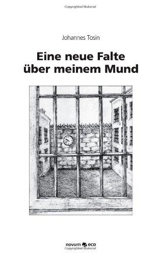 9783852517902: Eine Neue Falte Uber Meinem Mund (German Edition)