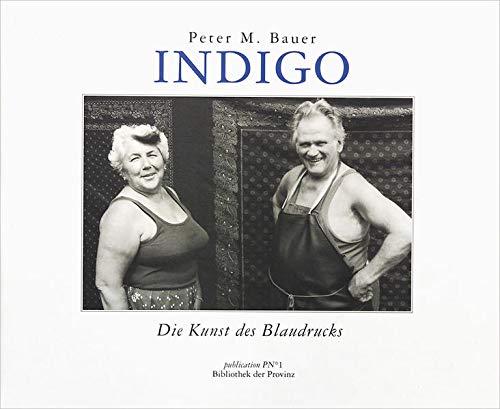 9783852521640: Indigo: Die Kunst des Blaudrucks (Publication P No 1) (German Edition)
