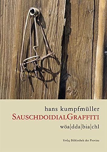 9783852523637: Sauschdoidialgraffitti: Dialektgedichte