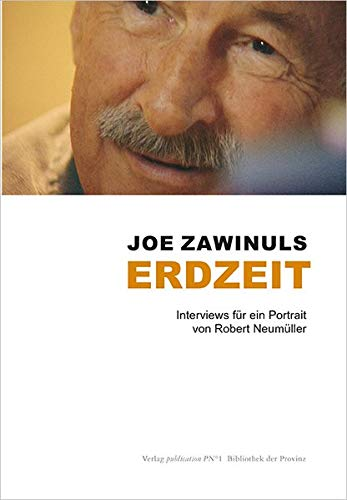 9783852529455: Joe Zawinuls Erdzeit