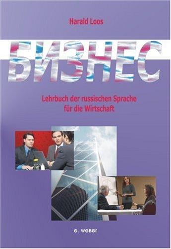 9783852533162: Business - Bisnes, Lehrbuch der russischen Sprache für die Wirtschaft : Lehrbuch
