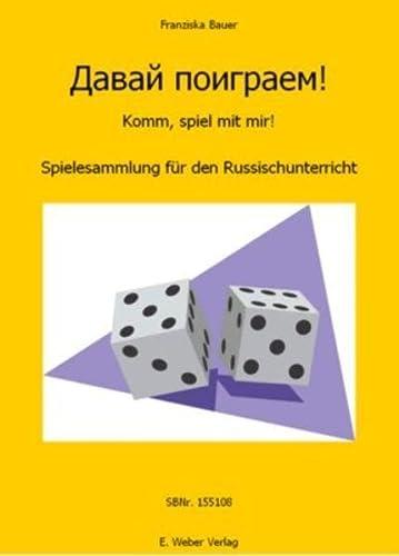 Davaj poigraem! Spielebuch Russisch: Franziska Bauer