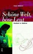 9783852563008: Schöne Welt, böse Leut: Kindheit in Südtirol