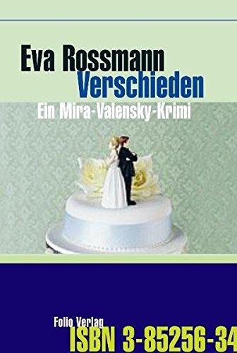 9783852563459: Verschieden: Ein Mira-Valensky-Krimi