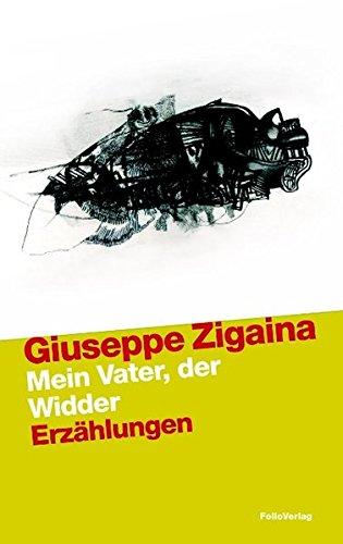 Mein Vater, der Widder (Mio padre l'ariete): Giuseppe Zigaina