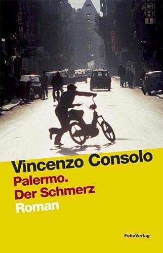 Palermo. Der schmerz-Lo spasimo di Palermo: Vincenzo Consolo