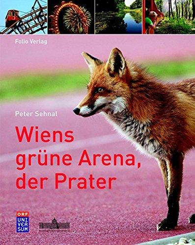 9783852564494: Wiens grüne Arena, der Prater