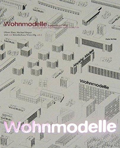 9783852564906: Wohnmodelle: Experiment und Alltag