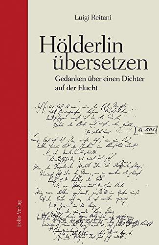 9783852568133: Hölderlin übersetzen: Gedanken über einen Dichter auf der Flucht