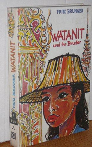 Watanit und ihr Bruder: Brunner Fritz