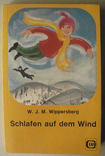 9783852641461: Schlafen auf dem Wind