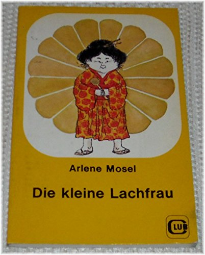 9783852641904: Die kleine Lachfrau. Ab 6 Jahre