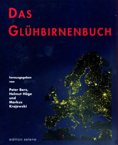 9783852661094: Das Glühbirnenbuch