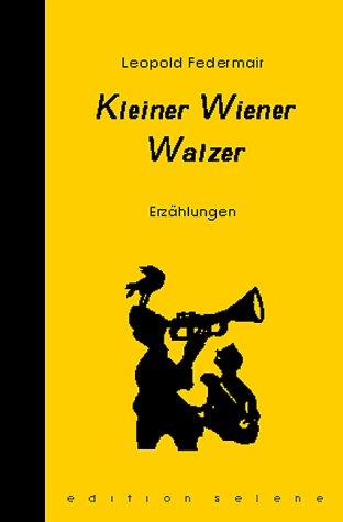 9783852661346: Kleiner Wiener Walzer: Erzählungen