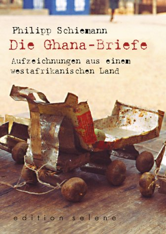 9783852662312: Die Ghana-Briefe.