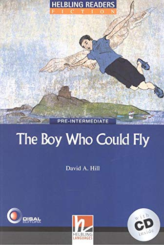 The Boy Who Could Fly - Book: Hill, David A.