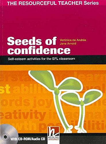 9783852722009: Seeds of Confidence: Self-esteem Activities for the EFL Classroom - Educational Teacher's Handbook (Resourceful Teacher)