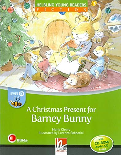 9783852722443: A Christmas present for Barney Bunny. Level B. Young readers. Con CD-Audio