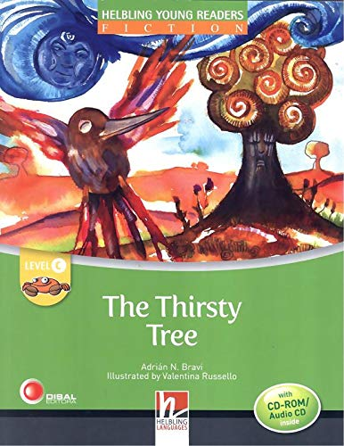 9783852722450: The Thirsty Tree - Young Reader Level C with Audio CD