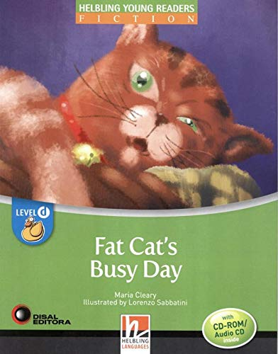 9783852723143: Fat Cat's Busy Day, mit 1 CD-ROM/Audio-CD. Level d/4. Lernjahr (Helbling Young Readers)