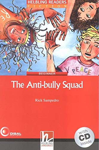 9783852724690: The Anti-bully Squad. Livello 2 (A1-A2). Con CD Audio