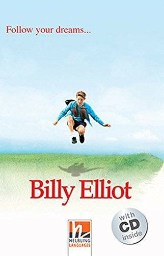 9783852726687: Billy Elliot, mit 1 Audio-CD. Level 2 (A1/A2): Follow your dreams... [Lingua inglese]