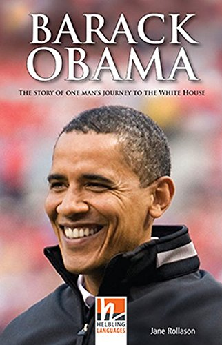 9783852726878: Barack Obama, Class Set. Level 3 (A2): The Story of One Man's Journey to the White House