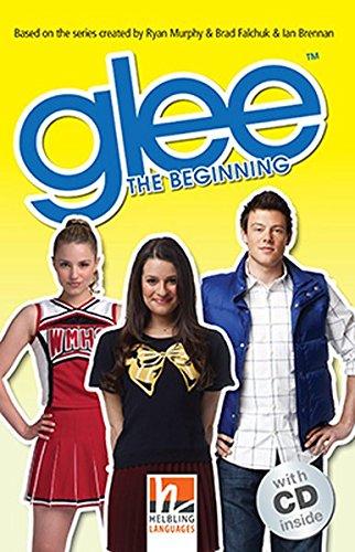9783852726960: Glee, mit 1 Audio-CD. Level 3 (A2): The Beginning
