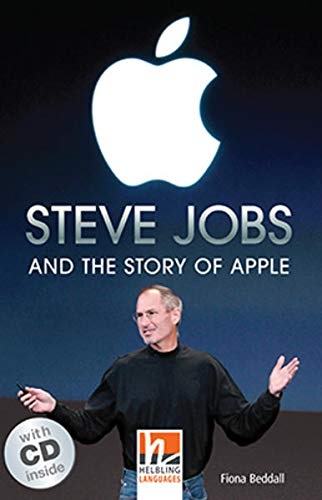 9783852727066: Steve Jobs and the Atory of Apple (Level A2/B1). Con CD-Audio