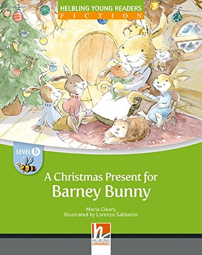 9783852727240: A Christmas Present for Barney Bunny, Big Book. Level b/2. Lernjahr (Helbling Young Readers)