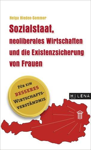 9783852861586: Sozialstaat, neoliberales Wirtschaften und die Existenzsicherung von Frauen.