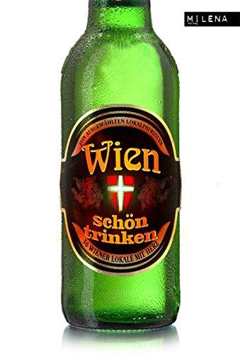 9783852862330: Wien schön trinken: 36 Wiener Lokale mit Herz