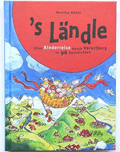 9783852980379: 's Ländle: Eine Kinderreise durch Vorarlberg
