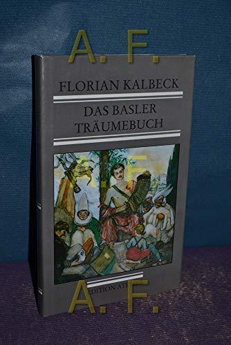 9783853080351: Das Basler Träumebuch : Gedichte, Geschichten, Marionetten und Karikaturen , 1939 - 1945. Aus dem literarischen Nachlaß ausgew., hrsg. und mit einem Vorw. vers. von Judith Pór Kalbeck. Mit einem Nachw. von Roman RoÄek