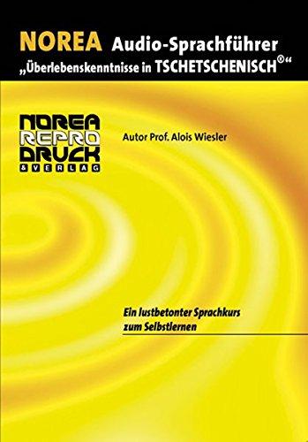 9783853120378: Audio-Sprachführer: Überlebenskenntnisse in Tschetschenisch CD: Ein lustbetonter Audio-Sprachkurs zum Selbstlernen